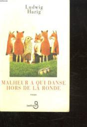 Malheur A Qui Danse Hors Ronde - Couverture - Format classique