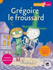 Grégoire, le froussard - Couverture - Format classique