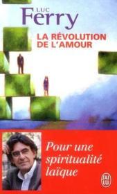 La révolution de l'amour - Couverture - Format classique