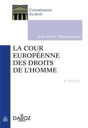 telecharger La cour europeenne des droits de l'homme (6e edition) livre PDF/ePUB en ligne gratuit
