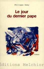Le Jour Du Dernier Pape - Couverture - Format classique