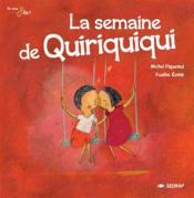 La semaine de quiriquiqui - Couverture - Format classique