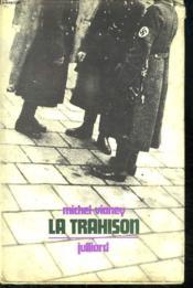 La Trahison. - Couverture - Format classique
