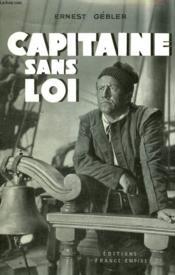 Capitaine Sans Loi. ( Le Voyage Du Mayflower ). - Couverture - Format classique