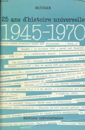 25 Ans D Histoire Universelle 1945 - 1970 - Couverture - Format classique