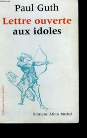 Lettre Ouverte Aux Idoles. - Couverture - Format classique