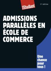 Admissions parallèles en école de commerce (11e édition) - Couverture - Format classique