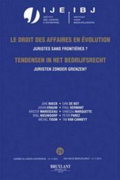 Le droit des affaires en évolution ; juristes sans frontières ? - Couverture - Format classique