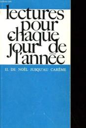 Lectures Pour Chaque Jour De L'Annee - Ii. De Noel Jusqu'Au Careme - Couverture - Format classique