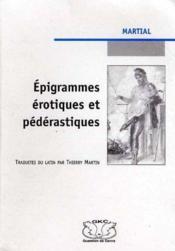 Epigrammes Erotiques Et Pederastiques - Couverture - Format classique