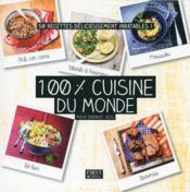 100 % cuisine du monde - Couverture - Format classique