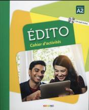 Édito ; FLE ; niveau A2 ; cahier d'activités + CD MP3 - Couverture - Format classique
