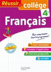 REUSSIR AU COLLEGE ; français ; 4e - Couverture - Format classique