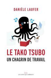 Le Tako Tsubo ; un chagrin de travail - Couverture - Format classique