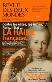 REVUE DES DEUX MONDES ; la haine française - Couverture - Format classique
