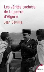 Les verités cachées de la guerre d'Algérie - Couverture - Format classique
