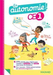 En autonomie ! ; CE1 ; fiches, jeux et activités en français et en maths (édition 2021) - Couverture - Format classique