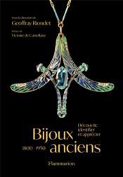 Bijoux anciens (1800-1950) : découvrir, identifier et apprecier - Couverture - Format classique
