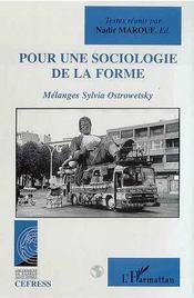 Pour une sociologie de la forme ; mélanges Sylvia Ostrowetsky - Intérieur - Format classique