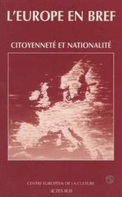 L'Europe En Bref ; Citoyenneté Et Nationalité - Couverture - Format classique