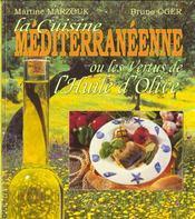 La cuisine mediterraneene ou les vertus de l'huile d'olive - Intérieur - Format classique