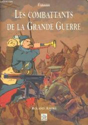 Les combattants de la grande guerre - Couverture - Format classique