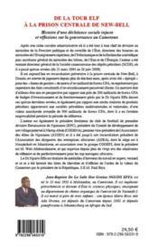 De la tour Elf à la prison centrale de New-Bell ; histoire d'une déchéance sociale injuste et réflexions sur la gouvernance du Cameroun - 4ème de couverture - Format classique