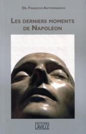 Les derniers moments de Napoléon - Couverture - Format classique