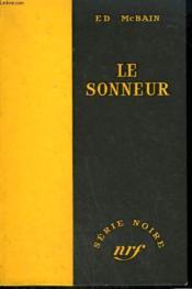 Le Sonneur. ( The Mugger ). Collection : Serie Noire Sans Jaquette N° 370 - Couverture - Format classique