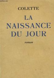 La Naissance Du Jour. - Couverture - Format classique