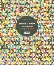 Aides x 1000 1000 regards contre le sida - Intérieur - Format classique