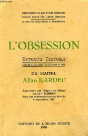 L'Obsession, Extraits Textuels Des Revues Spirites De 1858 A 1868 - Couverture - Format classique