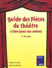 Guide Des Pieces De Theatre A Faire Jouer Aux Enfants 7-13 Ans - Intérieur - Format classique