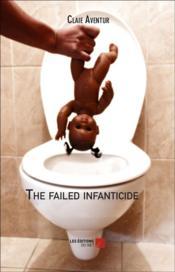 The failed infanticide - Couverture - Format classique