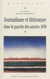 Journalisme et littérature dans la gauche des années 1930 - Couverture - Format classique