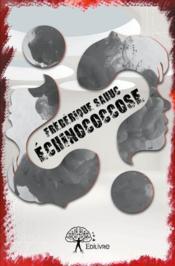 Echinococcose - Couverture - Format classique