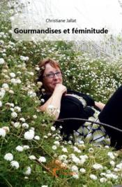 Gourmandises et féminitude - Couverture - Format classique