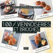 100 % viennoiseries et brioches - Couverture - Format classique