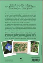 Mauvaises herbes, je vous aime ! du bon usage des plantes sauvages au jardin et à la ville - 4ème de couverture - Format classique
