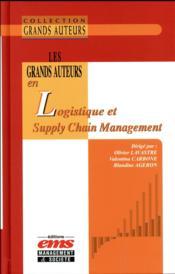 Les grands auteurs en logistique et Supply Chain Management - Couverture - Format classique