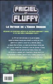 Frigiel et Fluffy T.1 ; le retour de l'Ender Dragon - 4ème de couverture - Format classique