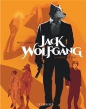 Jack Wolfgang t.1 ; l'entrée du loup - Couverture - Format classique