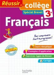 REUSSIR AU COLLEGE ; français ; 3e - Couverture - Format classique