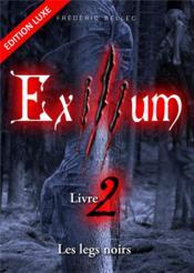 Exilium t.2 ; les legs noirs - Couverture - Format classique