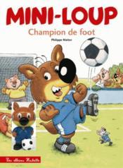 Mini-Loup champion de foot - Couverture - Format classique
