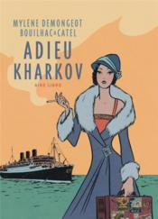 Adieu Kharkov - Couverture - Format classique