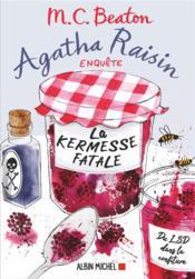 Agatha Raisin enquête T.19 ; la kermesse fatale - Couverture - Format classique
