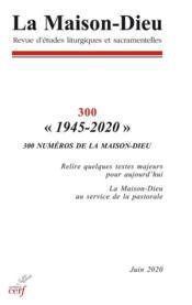 Revue La Maison-Dieu N.300 ; 1945-2020 - Couverture - Format classique