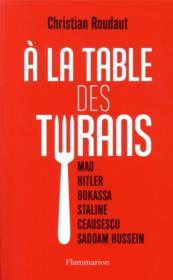 À la table des tyrans - Couverture - Format classique