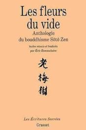 Les fleurs du vide ; anthologie du bouddhisme - Couverture - Format classique
